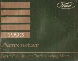 1993 Ford Aerostar - Electrical and Vacuum Troubleshooting Manual