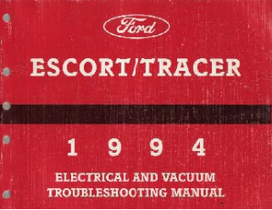 1994 Ford Escort / Mercury Tracer Electrical and Vacuum Troubleshooting Manual