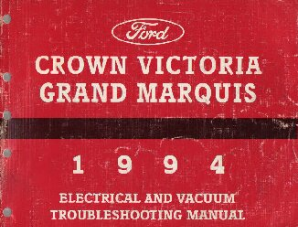 1994 Ford Crown Victoria / Mercury Grand Marquis Electrical and Vacuum Troubleshooting Manual