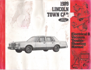 1989 Lincoln Town Car Factory Electrical & Vacuum Troubleshooting Manual