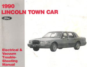1990 Lincoln Town Car Factory Electrical & Vacuum Troubleshooting Manual