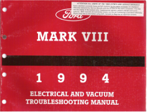 1994 Lincoln Mark VII Electrical & Vacuum Troubleshooting Manual
