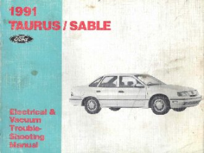 1991 Ford Taurus & Mercury Sable Electrical and Vacuum Troubleshooting Manual
