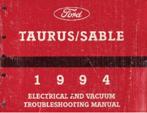 1994 Ford Taurus & Mercury Sable Electrical and Vacuum Troubleshooting Manual