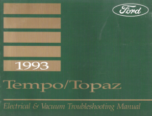 1993 Ford / Mercury Tempo & Topaz Factory Electrical and Vacuum Troubleshooting Manual