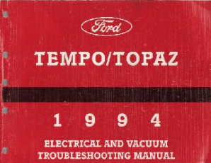 1994 Ford Tempo & Mercury Topaz Factory Electrical and Vacuum Troubleshooting Manual