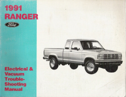 1991 Ford Ranger - Electrical and Vacuum TroubleShooting Manual