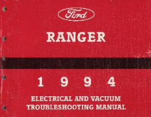 1994 Ford Ranger - Electrical and Vacuum Troubleshooting Manual