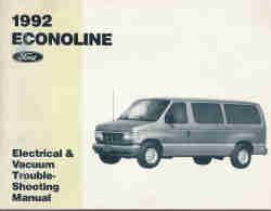 1992 Ford Econoline & Club Wagon - Electrical and Vacuum Troubleshooting Manual