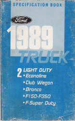 1989 Ford Light Duty Truck Specification Manual - Book 2