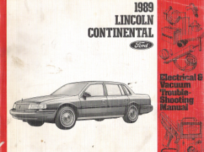 1989 Lincoln Continental Factory Electrical & Vacuum Troubleshooting Manual
