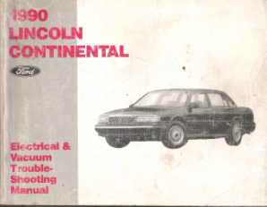 1990 Lincoln Continental Factory Electrical & Vacuum Troubleshooting Manual