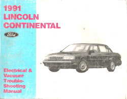 1991 Lincoln Continental Electrical & Vacuum Troubleshooting Manual