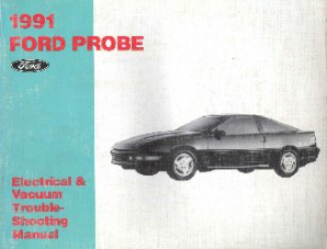 1991 Ford Probe Electrical and Vacuum Troubleshooting Manual
