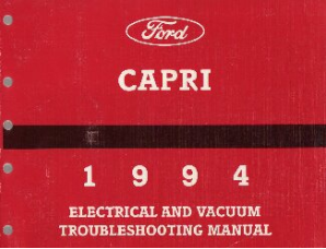 1994 Ford Capri Electrical and Vacuum Troubleshooting Manual