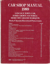 1989 Ford / Lincoln / Mercury Car Shop Manual - Body, Chassis, Electrical, Powertrain - Town Car, Crown Victoria, Grand Marquis