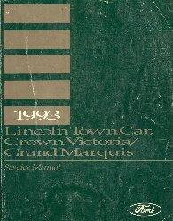 1993 Ford Crown Victoria / Lincoln Town Car / Mercury Grand Marquis Service Manual