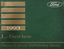1993 Ford L-Series Electrical and Vacuum Troubleshooting Manual