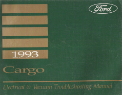 1993 Ford Cargo Van Electrical & Vacuum Troubleshooting Service Manual