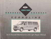 1992 - 1993 Ford Econoline Do-It-Yourself Maintenance and Light Repair Manual