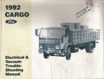 1992 Cargo Electrical & Vacuum Trouble-Shooting Manual