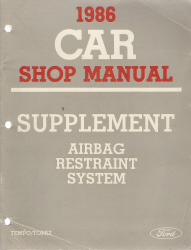 1986 Ford Tempo and Topaz Airbag Restraint System Service Manual Supplement