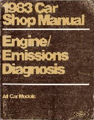 1983 Ford Car Shop Manual Engine / Emissions Diagnosis - All Models
