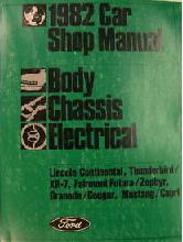 1982 Ford, Lincoln & Mercury Car Factory Shop Manual - Body, Chassis, Electrical