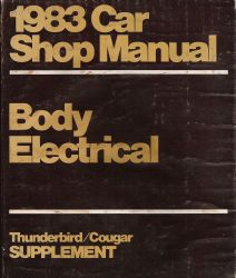 1983 Ford Car Shop Manual- Body/Electrical Supplement