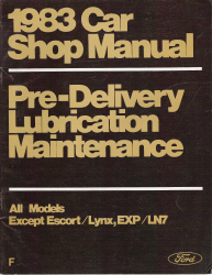 1983 Ford Factory Pre-delivery, Lubrication and Maintenance