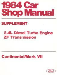 1984 Ford / Lincoln Car Shop Manual Supplement - Continental / Mark VII