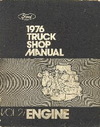 1976 Ford Truck Factory Shop Manual 5 Volume Set