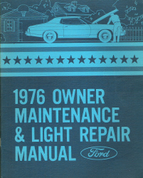 1976 Ford Cars Owner Maintenance & Light Repair Manual