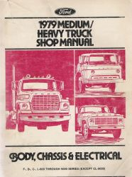 1979 Ford Medium, Heavy Truck Shop Manual