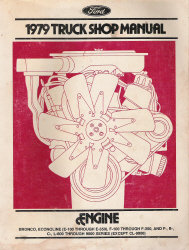 1979 Ford Truck Shop Manual - Engine