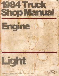 1984 Ford Light Truck Shop Manual - Engine