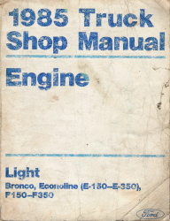 1985 Ford Bronco, F150, F250, F350 &  Econoline Factory Engine Manual