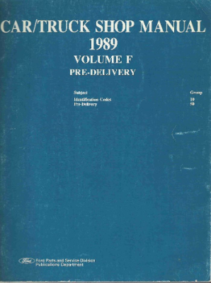 1989 Ford Car/Truck Pre-Delivery Shop Manual