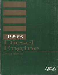 1993 Ford FD-1460 & FD-1060 Diesel Engine Manual (Used with the F- and B-600-700-800-900 Series)
