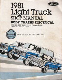 1981 Ford Light Truck - Bronco / Econoline E-100 - E-350 / F-100 - F-350 Shop Manual- Body, Chassis & Electrical