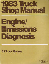 1983 Ford  Truck Shop Manual, All Models - Engine / Emissions Diagnosis, Volume HT
