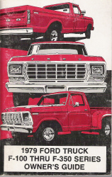 1979 Ford Truck F-100 thru F-350 Series Owner's Guide