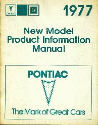 1977 Pontiac New Model Product Manual
