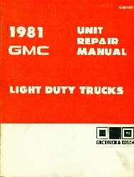 1981 GMC Light Duty Trucks Unit Repair Manual