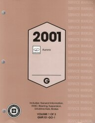 2001 Oldsmobile Aurora Factory Service Manual- 3 Volume Set