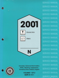2001 Pontiac Grand Am & Oldsmobile Alero Factory Service Manual - 2 Volume Set