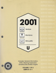 2001 Chevrolet Venture, Pontiac Montana, and Oldsmobile Silhouette Factory Service Manual - 2 Volume Set