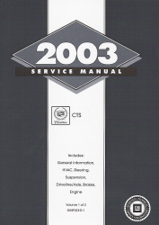 2003 Cadillac CTS Factory Service Manual- 2 Volume Set