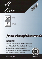 2007 Chevrolet Aveo & Pontiac Wave Factory Service Manual