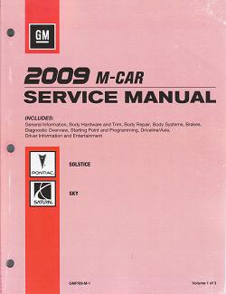 2009 Pontiac Solstice /  Saturn Sky Factory Service Manual